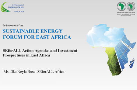 Sustainable Energy Forum for East Africa - Presentation now available